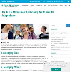 Top 10 Life Management Skills Young Adults Need for Independence - New Directions for Young Adults