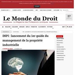 INPI : lancement du 1er guide du management de la propriété industrielle