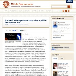The Wealth Management Industry in the Middle East: Boon or Bust?