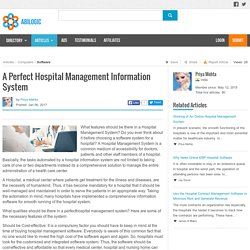 A Perfect Hospital Management Information System
