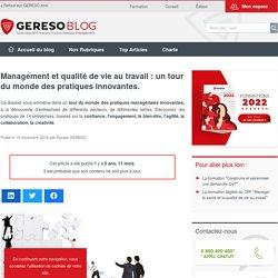 Management et qualité de vie au travail : un tour du monde des pratiques innovantes. – les experts RH by GERESO