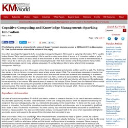 Cognitive Computing and Knowledge Management: Sparking Innovation
