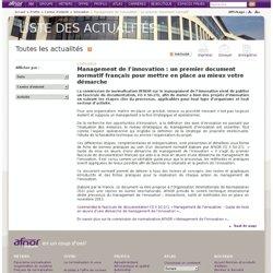 Management de l'innovation : un premier document normatif français pour mettre en place au mieux votre démarche - AFNOR