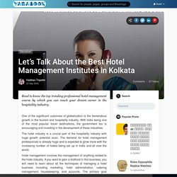 Let's Talk About the Best Hotel Management Institutes in Kolkata