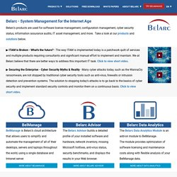 Belarc - System Management For The Internet Age. Software license management, IT asset management, IT security audits and more.