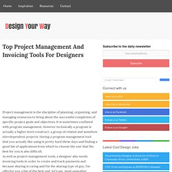 Top Project Management And Invoicing Tools For Designers
