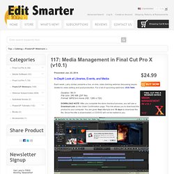 117: Media Management in Final Cut Pro X (v10.1), Larry Jordan & Associates Inc.