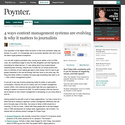 "Journalism is moving from ""content management systems"" to ""content management ecosystems"""