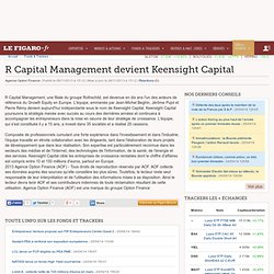 2013 R Capital devient Keensight Capital