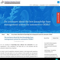 Knowledge Management Software for Automotive, Knowledgebase System