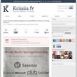 Suivez le Social Media Management Day #SMMD en direct sur le blog Kriisiis.fr