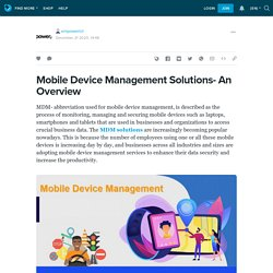 Mobile Device Management Solutions- An Overview : empowerict — LiveJournal