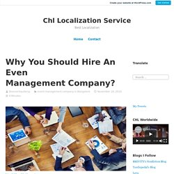 Why You Should Hire An Even Management Company? – Chl Localization Service