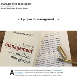 «A propos du management…» – Manager avec philosophie