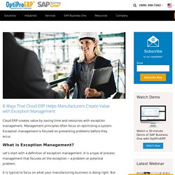 Exception Management for Manufacturers with Cloud ERP Software