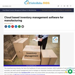Cloud based inventory management software for manufacturing