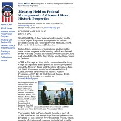 06.13.02 ACHP Hearing Held on Federal Management of Missouri River Historic Properties