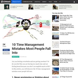 10 Time Management Mistakes Most People Fall Into