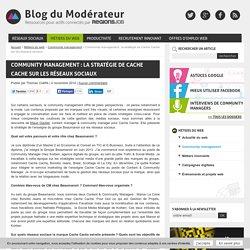 Community management : la stratégie de Cache Cache sur les réseaux sociaux - Blog du Modérateur