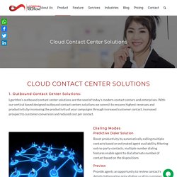 Cloud Based Contact, Call Center Software Solutions, Management System and Multimedia Dialer Solution