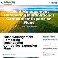 Talent Management Hampering Multinational Companies' Expansion Plans