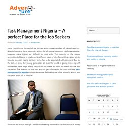 Task Management Nigeria – A perfect Place for the Job Seekers