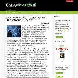 Le «management par les valeurs»: une nouvelle religion ?