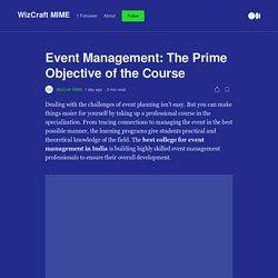 Event Management: The Prime Objective of the Course
