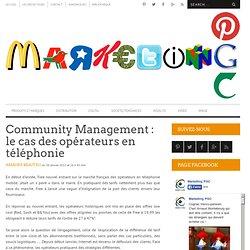 Community Management : le cas des opérateurs en téléphonie
