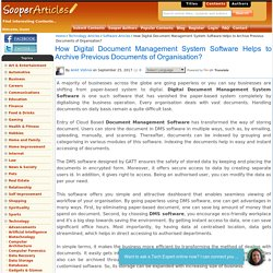 How Digital Document Management System Software Helps to Archive Previous Documents of Organisation?