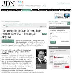 """""""Les concepts du lean doivent être inscrits dans l'ADN de chaque employé"""" - Change management - Journal du Net Management"""