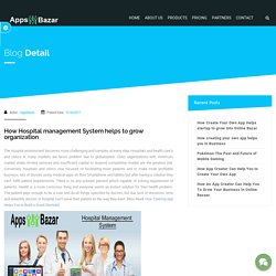 How Hospital management System helps to grow organization