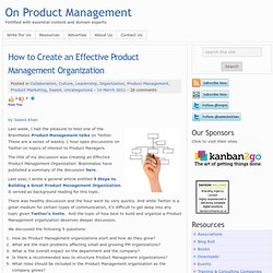 How to Create an Effective Product Management Organization