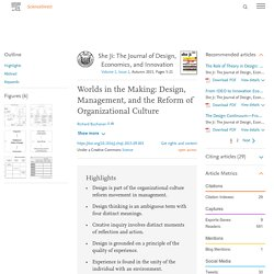 Worlds in the Making: Design, Management, and the Reform of Organizational Culture
