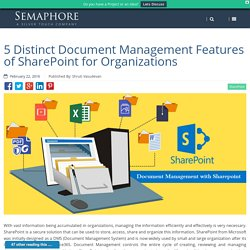 5 Distinct Document Management Features of SharePoint for Organizations