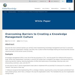Overcoming Barriers to Creating a Knowledge Management Culture [Livre blanc]