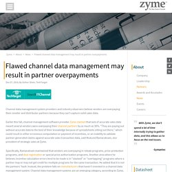 Flawed Channel Data Management May Result In Partner Overpayments