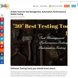 30 Best Tools For Test Management, Automation, Performance & Mobile Testing