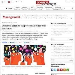 La minute management : Process com: comment gérer les six personnalités les plus courantes - L'Express