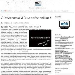 L'avènement d´une autre raison, le management postmoderne