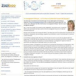 Le management éthique… ou le retour au potentiel humain des équipes ! - Le Blog Zazibao