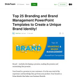 Top 25 Branding and Brand Management PowerPoint Templates to Create a Unique Brand Identity!