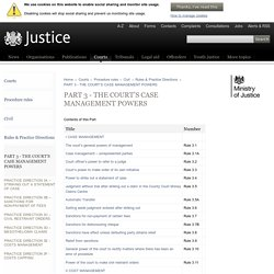 PART 3 - THE COURT'S CASE MANAGEMENT POWERS - Civil Procedure Rules