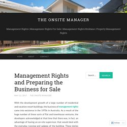Management Rights and Preparing the Business for Sale