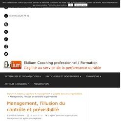 Management, l'illusion du contrôle et prévisibilité