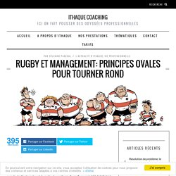 Rugby et management: principes ovales pour tourner rond