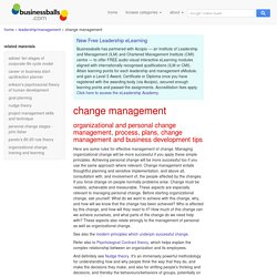 change management principles, process, tips and change theory and models