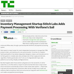 Inventory Management Startup Stitch Labs Adds Payment Processing With Verifone's Sail