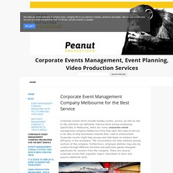 Corporate Event Management Company Melbourne for the Best Service