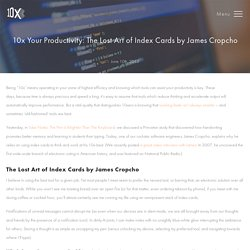 10x Management 10x Your Productivity: The Lost Art of Index Cards by James Cropcho - 10x Management